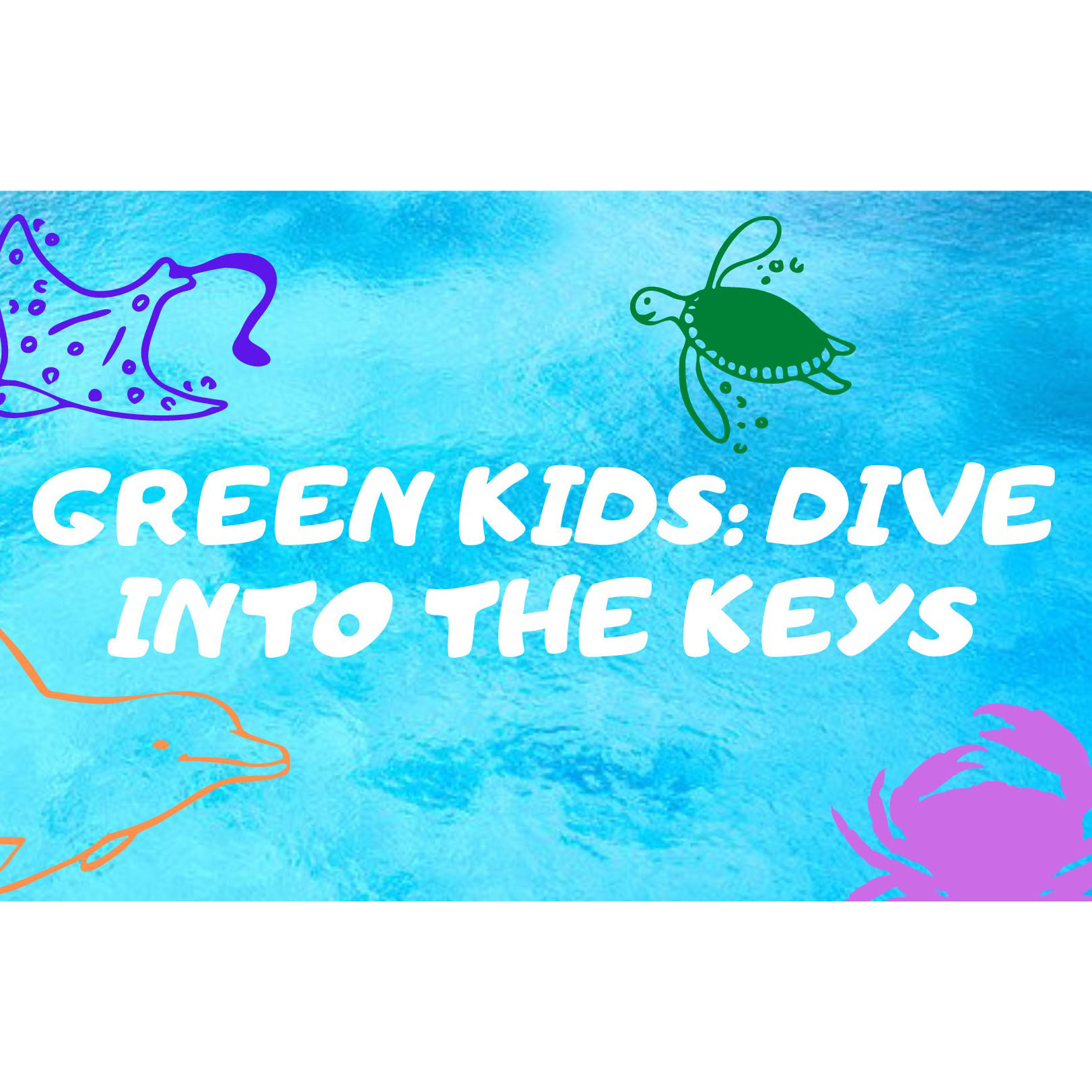Green Kids Dive Into the Keys